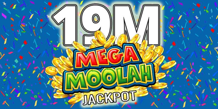 19 miljonit mega moolahis